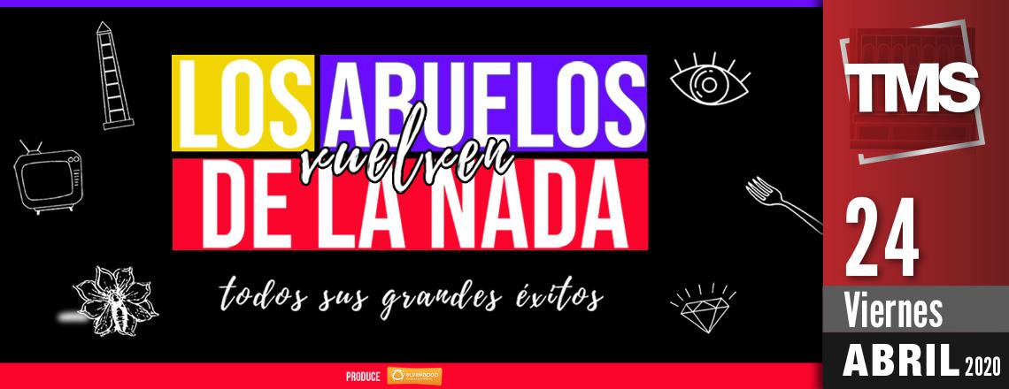 LOS ABUELOS DE LA NADA - GRANDES ÉXITOS