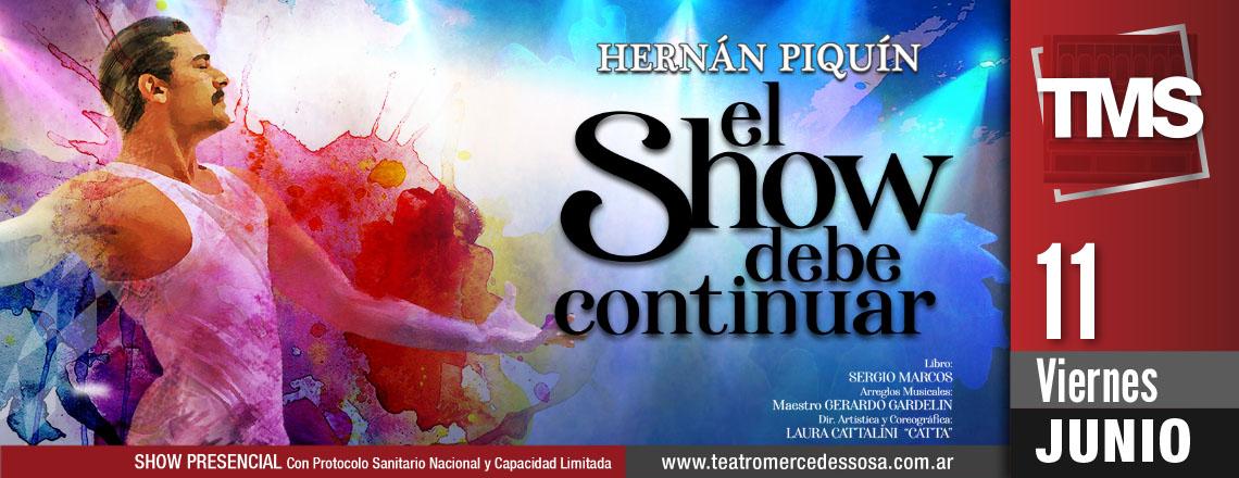 HERNAN PIQUIN - El Show debe continuar