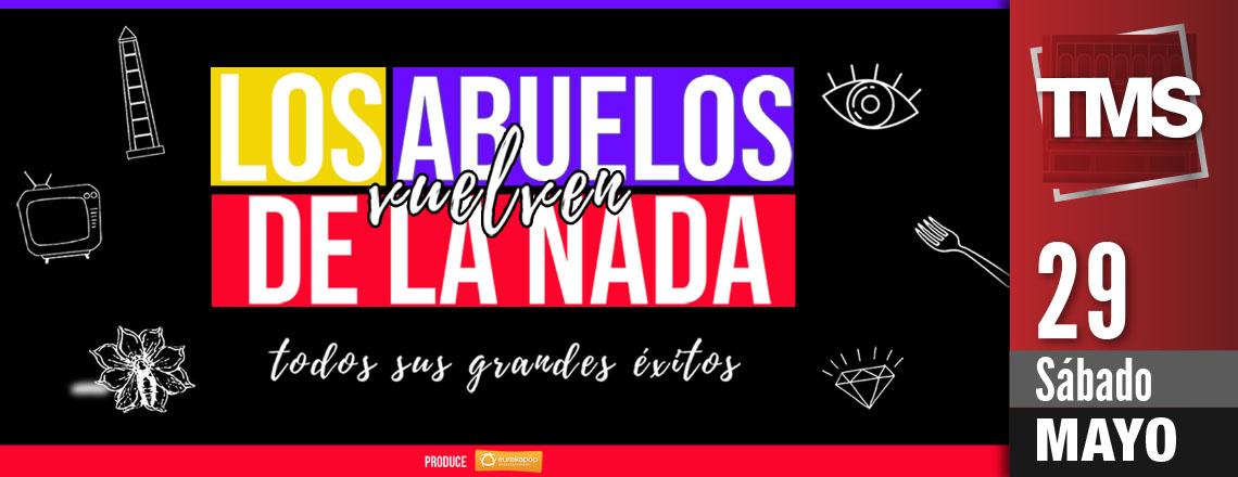 LOS ABUELOS DE LA NADA - Tour Mi Estrella y Yo