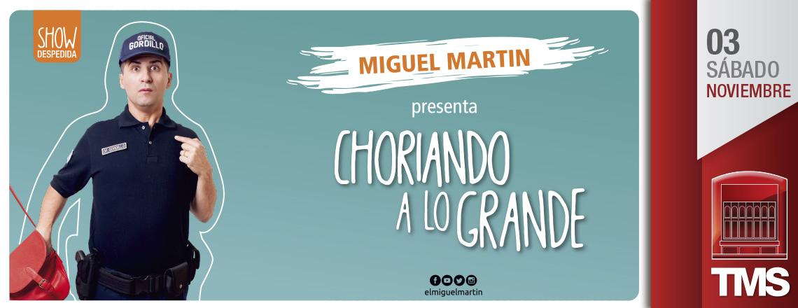 CHORIANDO A LO GRANDE                                          Show Despedida
